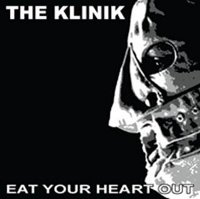 "KLINIK ""EAT YOUR HEART OUT"" (CD)"