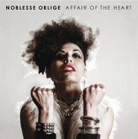 "NOBLESSE OBLIGE ""AFFAIR OF THE HEART"" (CD)"