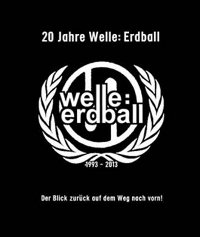 "WELLE: ERDBALL ""20 YEARS"" (2CD+DVD (ED. LIM.))"