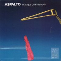 ASFALTO - MAS QUE UNA INTENTION (2CD+DVD)