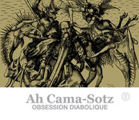 AH CAMA-SOTZ - OBSESSION DIABOLIQUE (CD)