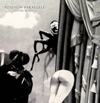 POSITION PARALLELE - NEONS BLANCS (LP+CD (ED. LIM.))