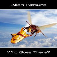 "ALIEN NATURE ""WHO GOES THERE?"" (CD-R)"