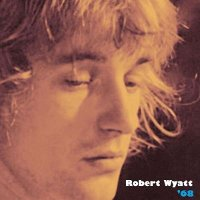 "WYATT, ROBERT ""'68"" (CD)"