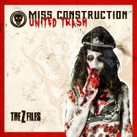 "MISS CONSTRUCTION ""UNITED TRASH-THE Z-FILES"" (CD)"