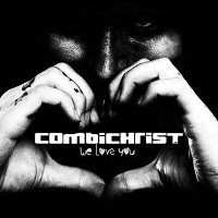 COMBICHRIST - WE LOVE YOU 2LP+CD (ED. LIM.)