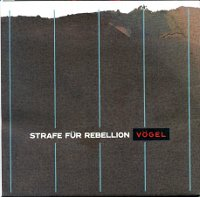 "STRAFE FUR REBELLION ""VOGEL"" (CD)"