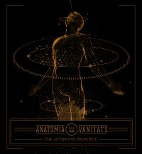 "ANATOMIA DE VANITATS ""THE ANTHROPIC PRINCIPLE"" (CD)"