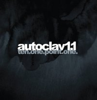 AUTOCLAV1.1 - TEN.ONE.POINT.ONE. (CD)