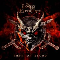 "THE LONELY SOUL EXPERIENCE ""PATH OF BLOOD"" (CD)"