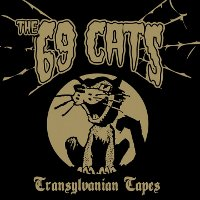 "69 CATS ""TRANSYLVANIAN TAPES"" (CD)"