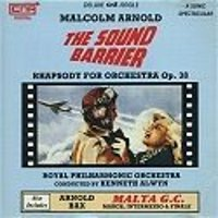 ARNOLD, MALCOLM/BAX, ARNOLD - THE SOUND BARRIER: RHAPSODY FOR ORCHESTRA, OPUS 38/MALTA G.C. (O.S.T.) (CD)