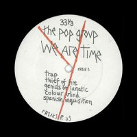 THE POP GROUP - WE ARE TIME (CD)