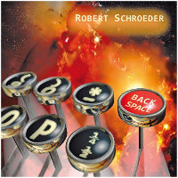 SCHROEDER, ROBERT - BACKSPACE (CD)