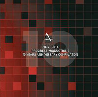 V/A - 2004 - 2014 (10 YEARS OF PROGRESS  PRODUCTIONS ANNIVERSARY COMPILATION) (2CD)