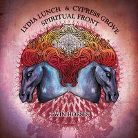"LUNCH, LYDIA & CYPRESS GROVE / SPIRITUAL FRONT ""TWIN HORSES"" (LP (ED. LIM.))"
