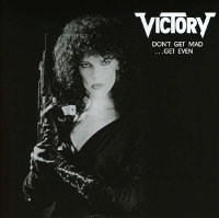 "VICTORY ""DON'T GET MAD... GET EVEN"" (CD)"