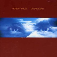 "MILES, ROBERT ""DREAMLAND"" (CD)"