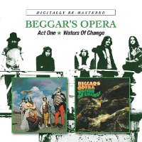 BEGGAR'S OPERA - ACT ONE/WATERS OF CHANGE (2CD)