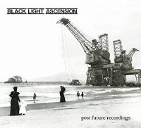 "BLACK LIGHT ASCENSION ""POST FUTURE RECORDNGS"" (CD)"