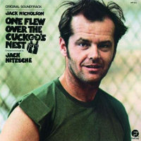 NITZSCHE, JACK - ONE FLEW OVER THE CUCKOO'S NEST (B.S.O.) (CD)