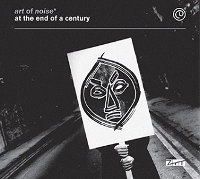 "ART OF NOISE ""AT THE END OF CENTURY"" (2CD+DVD)"