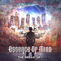 "ESSENCE OF MIND ""THE BREAK UP!"" (CD)"