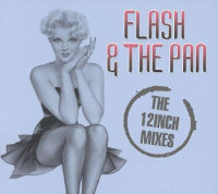 "FLASH & THE PAN ""THE 12 INCH MIXES"" (2CD)"