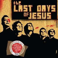 THE LAST DAYS OF JESUS - ONCE UPON A TIME IN THE EAST (MCD)