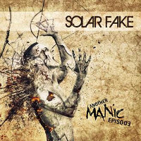 "SOLAR FAKE ""ANOTHER MANIC EPISODE"" (CD)"