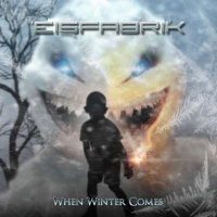 "EISFABRIK ""WHEN WINTER COMES"" (CD)"