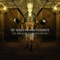 "IN STRICT CONFIDENCE ""LA PARADE MONSTRUEUSE (COLLECTED WORKS)"" (3CD (ED. LIM.))"