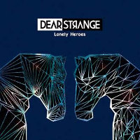 "DEAR STRANGE ""LONELY HEROES"" (CD)"