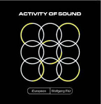 "¡ EUROPEAN FEAT. WOLFGANG FLUR (KRAFTWERK) ""ACTIVITY OF SOUND"" (12"" (ED. LIM.))"