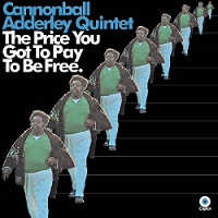 "ADDERLEY QUINTET, CANNONBALL ""THE PRICE YOU GOT TO PAY"" (CD)"