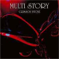 MULTI STORY - CRIMSON STONE CD