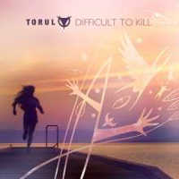 "TORUL ""DIFFICULT TO KILL"" (MCD (ED. LIM.))"