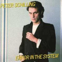 "SCHILLING, PETER ""ERROR IN THE SYSTEM (EXPANDED EDITION)"" (CD)"