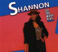 "SHANNON ""LET THE MUSIC PLAY"" (CD)"