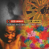 RED LORRY YELLOW LORRY - ALBUMS & SINGLES 1982-1989 4CD