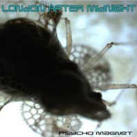 "LONDON AFTER MIDNIGHT ""PSYCHO MAGNET (2008 VERSION)"" (CD)"