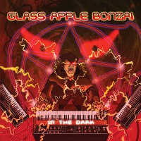 GLASS APPLE BONZAI - IN THE DARK 2CD