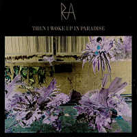 RA - THEN I WOKE UP IN PARADISE CD