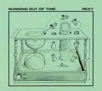 "REXY ""RUNNING OUT OF TIME"" (CD)"