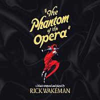 WAKEMAN, RICK - THE PHANTOM OF THE OPERA 2CD+DVD