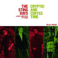 "THE STING RAYS ""CRYPTIC AND COFFEE TIME"" (LP (ED. LIM.))"