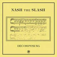 "NASH THE SLASH ""DECOMPOSING (BLACK)"" (12"" (ED. LIM.))"