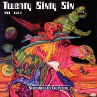 TWENTY SIXTYSIX & THEN - REFLECTIONS ON THE FUTURE 2CD