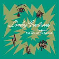 "CAVE, NICK & THE BAD SEEDS ""LOVELY CREATURES: THE BEST OF NICK CAVE & THE BAD SEEDS"" (2CD)"