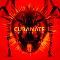 "CUBANATE ""BRUTALISM (BEST OF)"" (CD)"